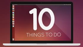 10 things to do after installed ubuntu 14.04 LTS