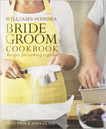 43. Williams-Sonoma Bride & Groom Cookbook Hardcover